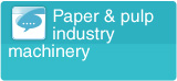 paper & pulp industry machinery